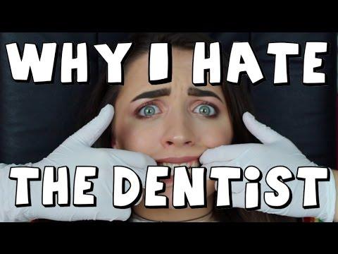Why I HATE The Dentist   BambinoBecky