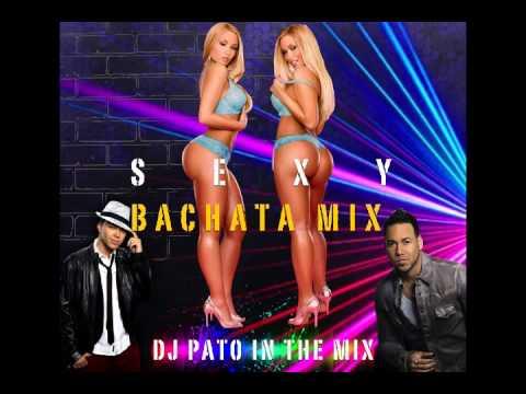 SEXY BACHATA MIX - DJ PATO