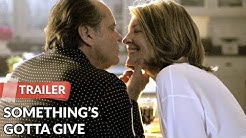 Something's Gotta Give 2003 Trailer | Jack Nicholson | Diane Keaton