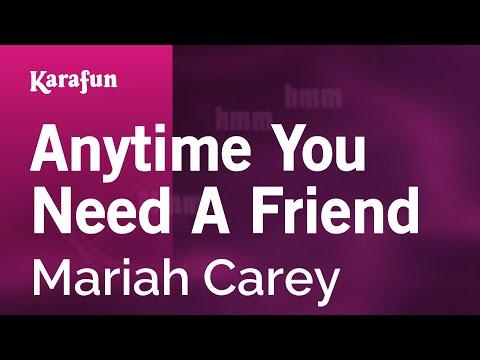 Karaoke Anytime You Need A Friend - Mariah Carey *