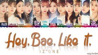 IZ*ONE (아이즈원) - 'Hey. Bae. Like it. / Sunflower' (해바라기) Lyrics [Color Coded_Han_Rom_Eng]