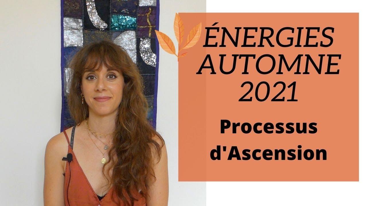 À quoi peut-on s'attendre pour cet automne ? + Témoignage personnel sur le  processus d'Ascension. - YouTube