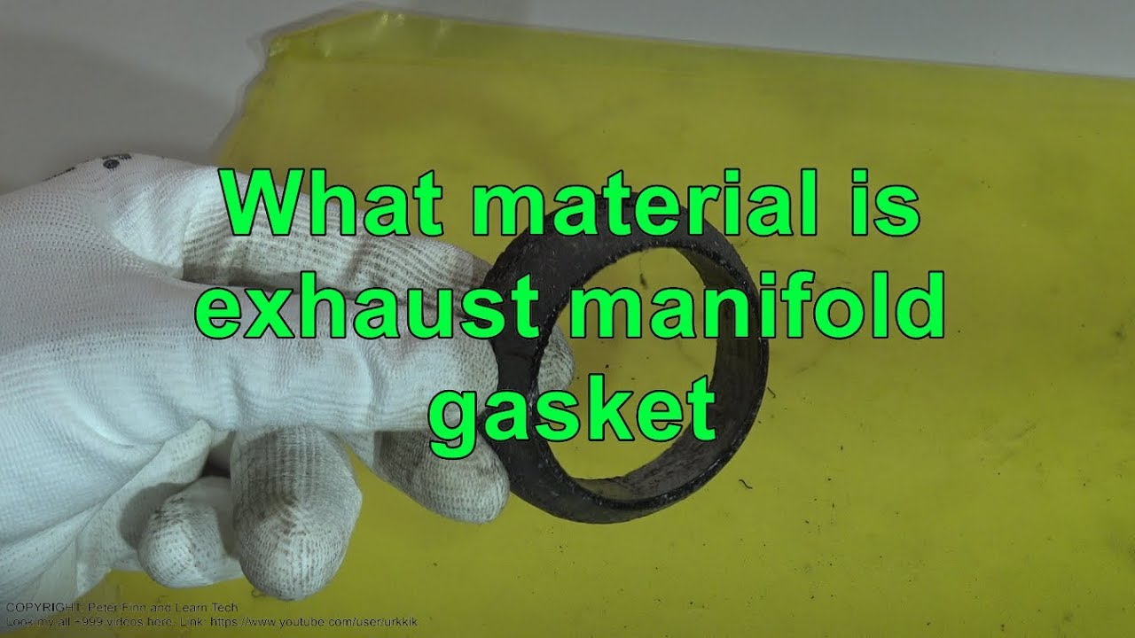 What material is exhaust manifold gasket
