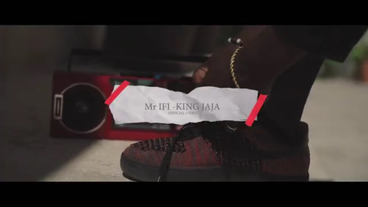 Download Mr Ifi - King Jaja [Official Music Video]