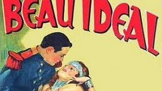 Beau Ideal (1931) (High-Def Quality)
