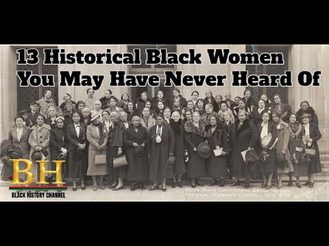 13 Historical Black Women You May Have Never Heard Of
