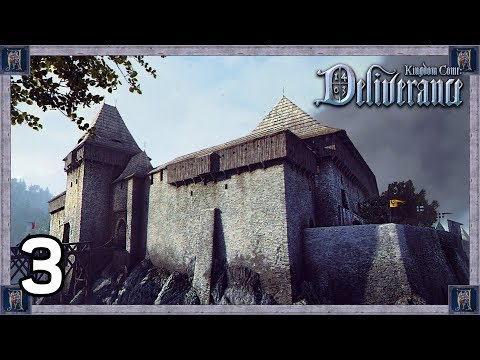 Now This Is What I Call A CASTLE! - Kingdom Come: Deliverance Gameplay #3