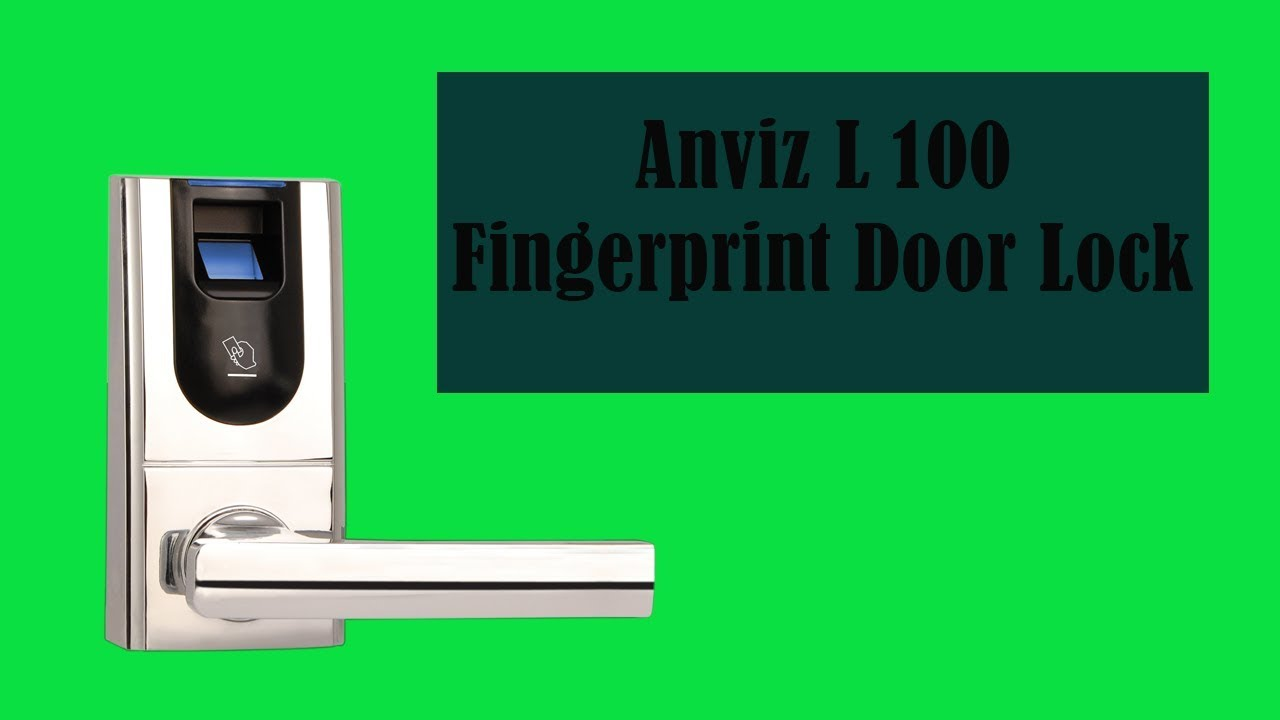 Anviz L100 Fingerprint Door Lock (High Quality)