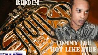 TOMMMY LEE - HOT LIKE FIRE (FRENCH HORN RIDDIM) DA WIZ /SNIPER RECORDS