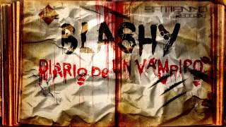 Blashy - Diario de un vampiro [@BlashyErreape]