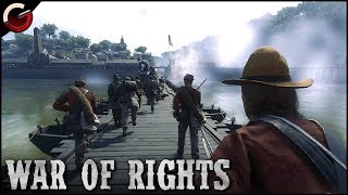 rEBEL ARMY CHARGE! Epic River Crossing Battle  War Of Rights Gameplay