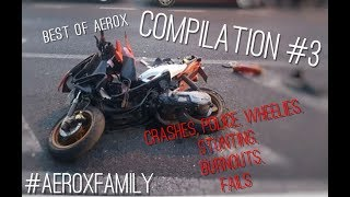 Best Of Aerox Compilation #3 2017 | Crashes | Wheelies | Burnouts | Police | Fails
