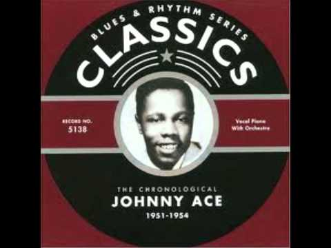 Johnny Ace - Never Let Me Go