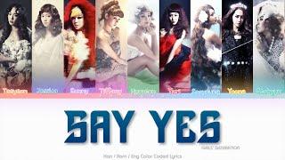 Girls' Generation (소녀시대) Say Yes Color Coded Lyrics (Han/Rom/Eng)
