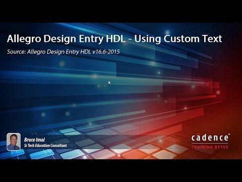 Allegro Design Entry HDL - Using Custom Text