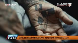 David Beckham Kampanye Anti Kekerasan Anak lewat Tato