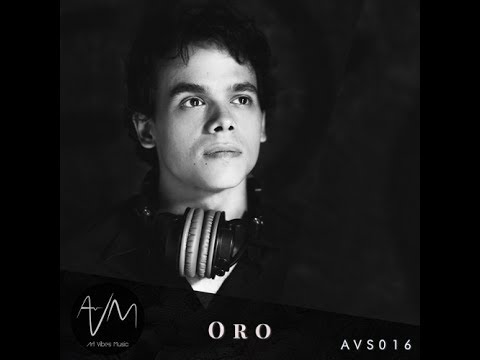 AVM Sessions #016 - Oro