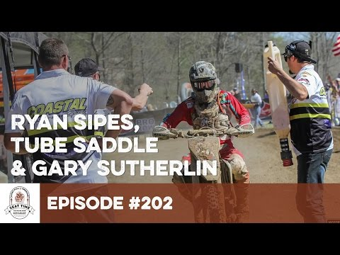 Ryan Sipes, Tube Saddle and Gary Sutherlin : #202