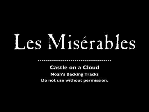11. Castle on a Cloud - Les Misérables Backing Tracks (Karaoke/Instrumental)