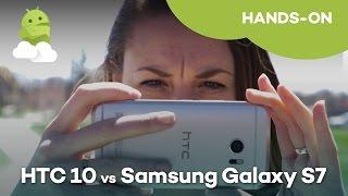Samsung Galaxy S7 vs HTC 10 Camera Comparison