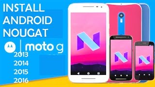 Install Android N 7.1(CM 14.1) on Moto G(G1,G2,G3,G4/G4 Plus)