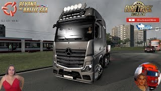 Euro Truck Simulator 2 (1.37)   MERCEDES-BENZ ACTROS MP5 2019/V1.0 by ?smail ARSLAN and Mert ?PTA? First Look and Delivery DLC Beyond the Baltic Sea by SCS Software Doll 3Axles Owned Trailer Version 8.0 by Roadhunter FMOD ON and Open Windows Naturalux Gra