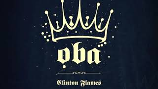 Oba by Clinton Flames