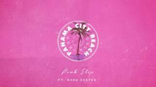 Pink Slip - Panama City Beach (feat. Rahn Harper)