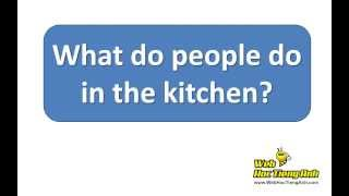 Learning Vocabulary Video: Things to do in the kitchen