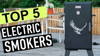 BEST 5: Electric Smokers 2018