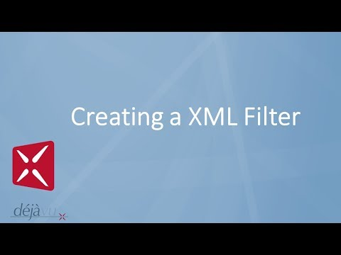 Déjà Vu X2 - Creating A XML Filter