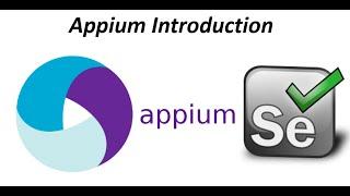 Appium Introduction -Appium tutorials