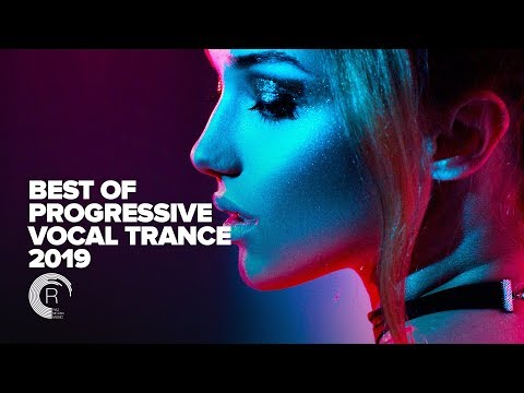 PROGRESSIVE VOCAL TRANCE: Best Of 2019 (FULL ALBUM - OUT NOW)