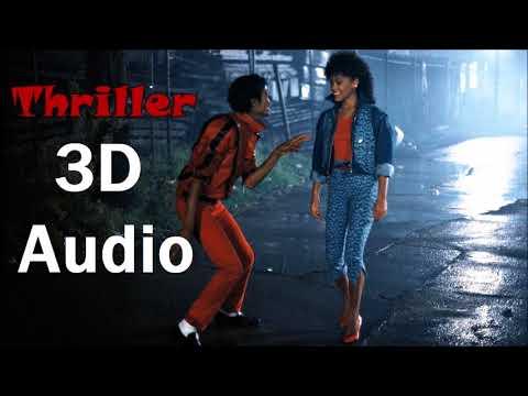 Michael Jackson [3D AUDIO] - Thriller