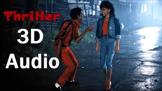 Michael Jackson 3D Audio Thriller.mp3