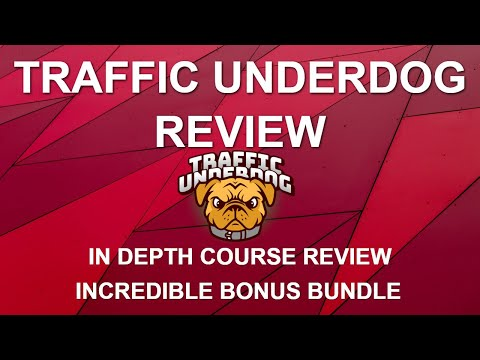Traffic Underdog Review | In Depth Review | Bonuses | OTOs and Pricing thumbnail
