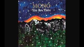 Mono - You Are There (2006) Full Album
