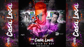 Twister el Rey - Una Cosa Loca [Original]