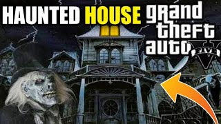 GTA 5 : GOING MY FRIEND HAUNTED HOUSE AT NIGHT 12 AM