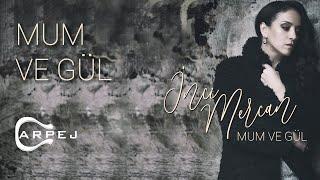 inci Mercan - Mum ve Gul  Resimi