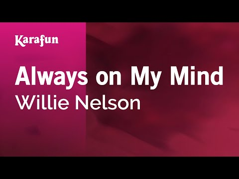 Karaoke Always On My Mind - Willie Nelson *
