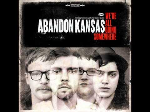 Abandon Kansas - The Harder They Fall