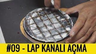 #09 - Cilalama Lap'ına Kanal Açma || TELESKOPHANE Video