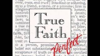 True Faith - Perfect (Acoustic)