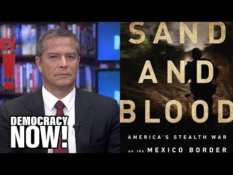 John Carlos Frey: America's Deadly Stealth War on the Mexico Border Is Approaching Genocide
