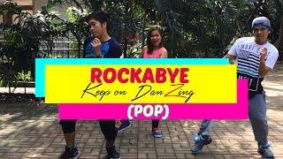 ROCKABYE BY CLEAN BANDIT |POP|DANCE FITNESS|KEEP ON DANZING