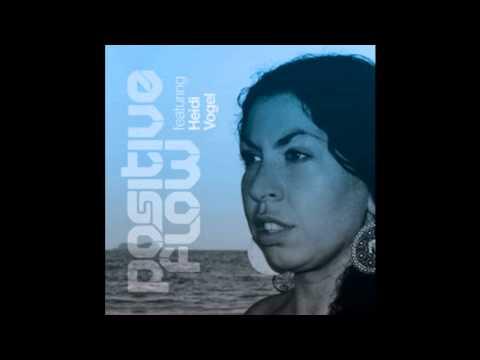 Positive Flow - Children Of The Sun (Feat. Heidi Vogel)