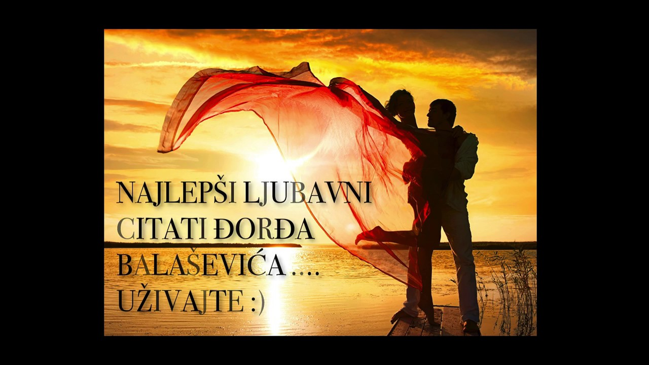 Djordje Balasevic LJUBAVNI STIHOVI I CITATI - YouTube