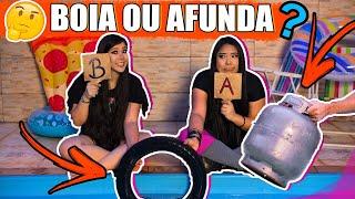 BOIA OU AFUNDA? | Blog das irmãs