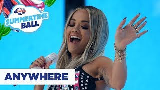 Rita Ora – 'Anywhere' | Live at Capital's Summertime Ball 2019